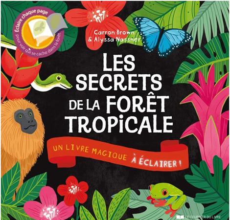 Les secrets de la forêt tropicale – Un livre magique à éclairer