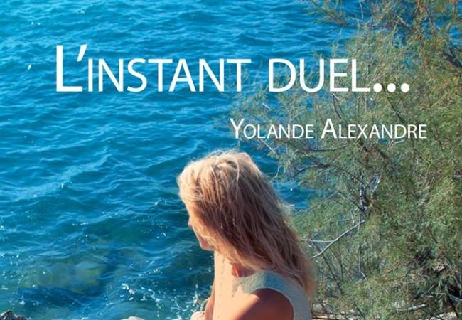 L'instant Duel… – roman – Yolande Alexandre