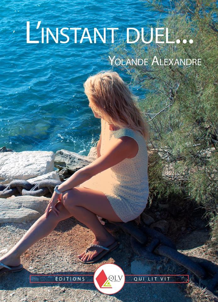 Yolande Alexandre - livre - l'instant duel