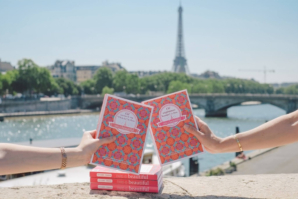 Paris is beautiful - city guide