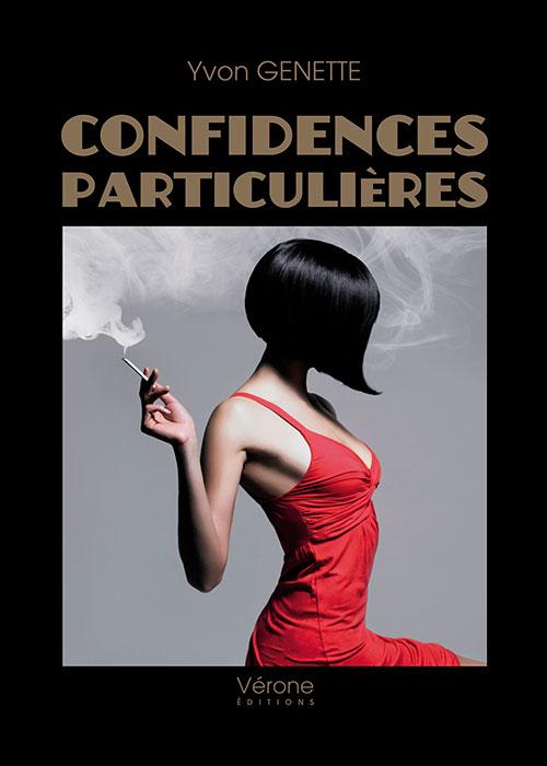 Confidences particulières - Vérone Editions - Yvon Genette