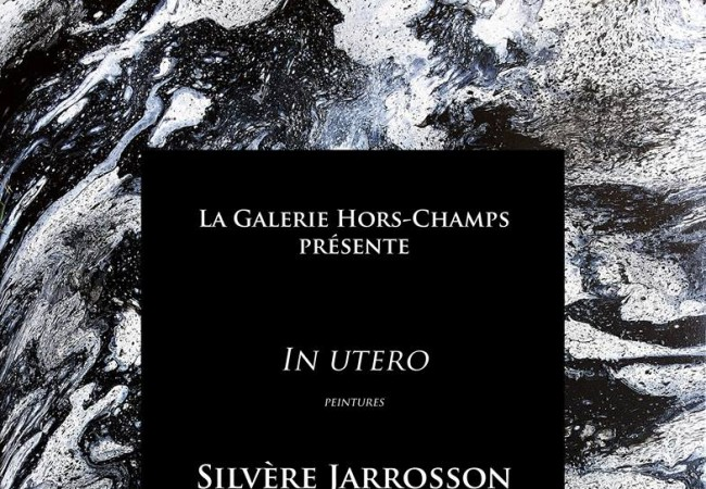 Galerie Hors Champs – exposition In Utero – Silvère Jarrosson