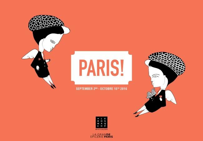 Exposition PARIS! au Bon Marché Rive Gauche – Du 2/09 au 15/10/2016