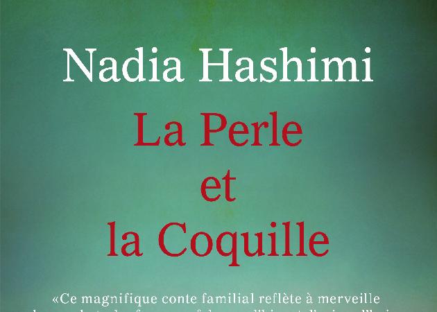 La Perle et la Coquille – un livre de Nadia Hashimi – éditions Milady