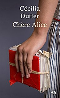 Chère Alice - Cecilia Dutter - Babelio - Milady