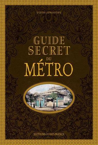 Guide secret du métro - éditions Ouest France