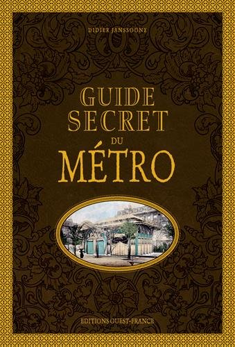 Guide secret du métro - éditions Ouest France