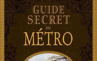 Guide secret du Métro – éditions Ouest France