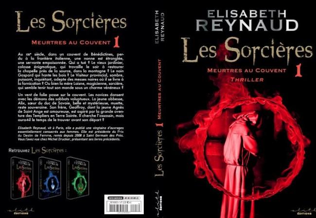 Les Sorcières – meurtre au couvent – Tome 1 – Elisabeth Reynaud – éditions Elith