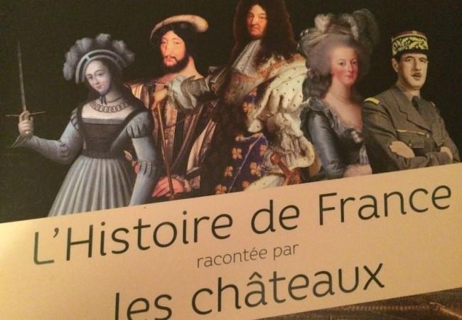L'Histoire de France racontée par les châteaux – éditions Larousse