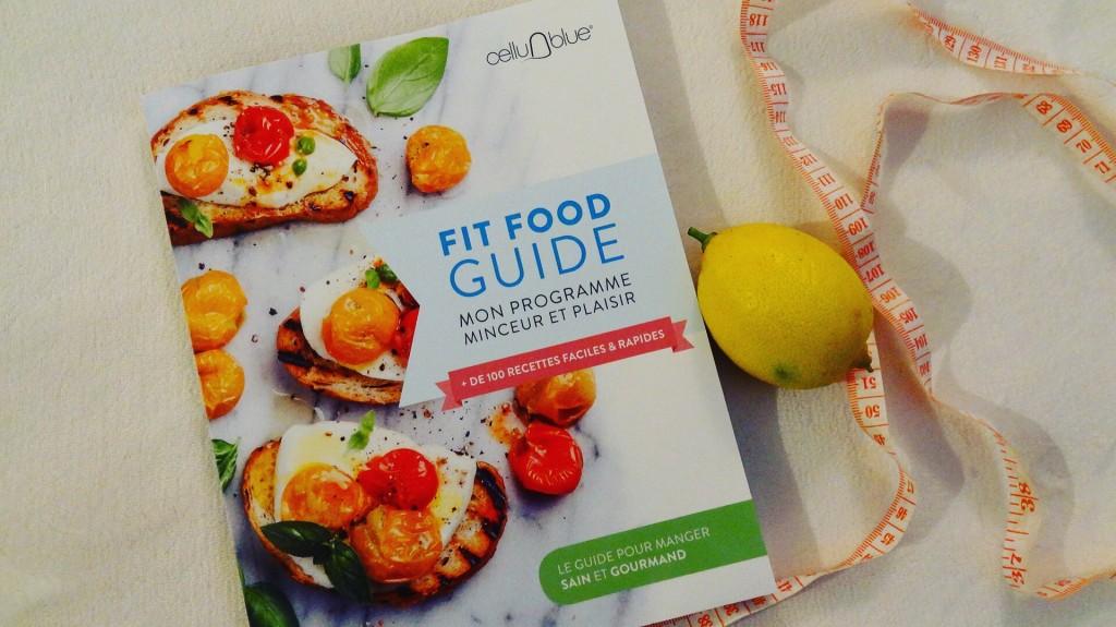 Fit Food Guide - 100 recettes faciles et rapides - Cellublue