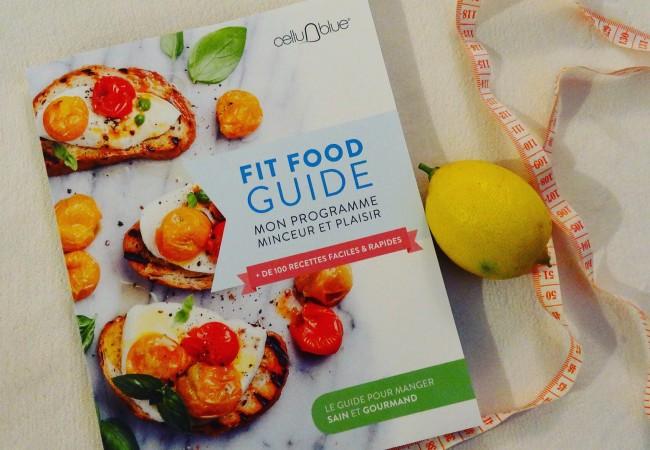 Fit Food Guide – 100 recettes faciles et rapides – Cellublue