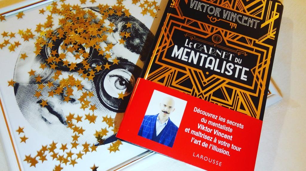 Le carnet du mentaliste - Viktor Vincent - éditions Larousse