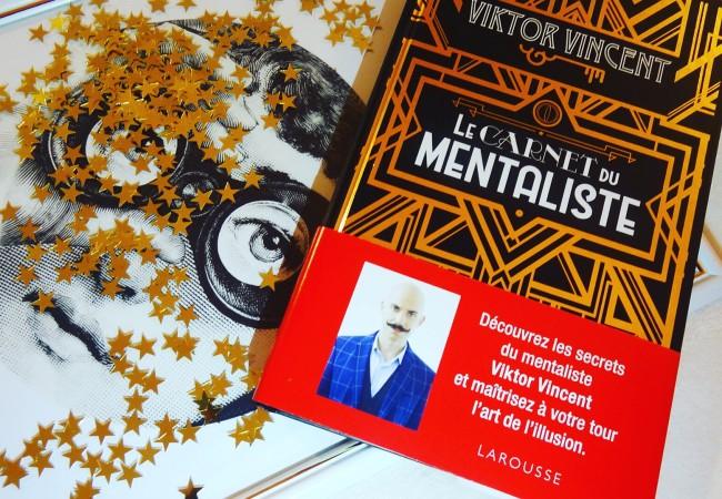 Le carnet du mentaliste – Viktor Vincent – éditions Larousse