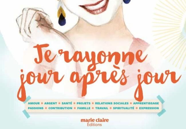 Je rayonne jour après jour – éditions Marie Claire