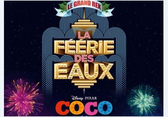 Avant-première de COCO, le Disney.Pixar de Noël au Grand Rex avec la Féérie des Eaux