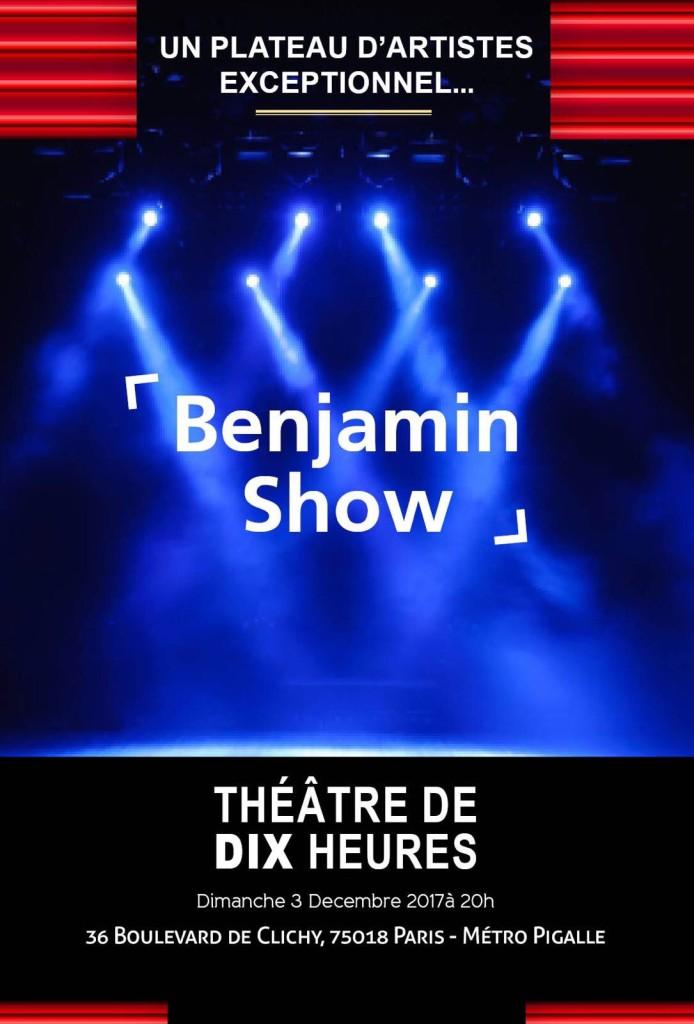 Le Benjamin Show - Théâtre de Dix Heures - Benjamin Zeitoun