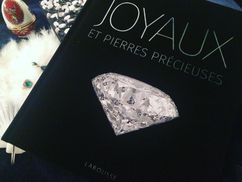 Joyaux et pierres précieuses - éditions Larousse