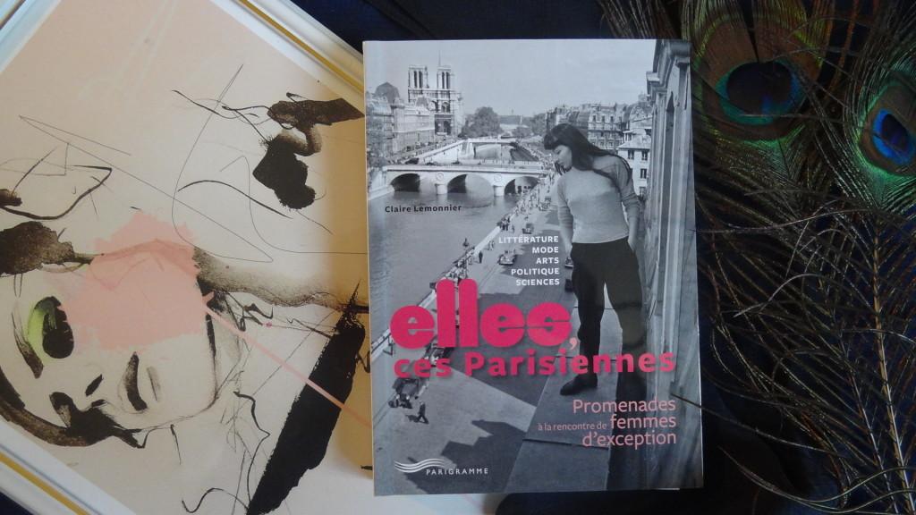 Elles, ces Parisiennes - éditions Parigramme