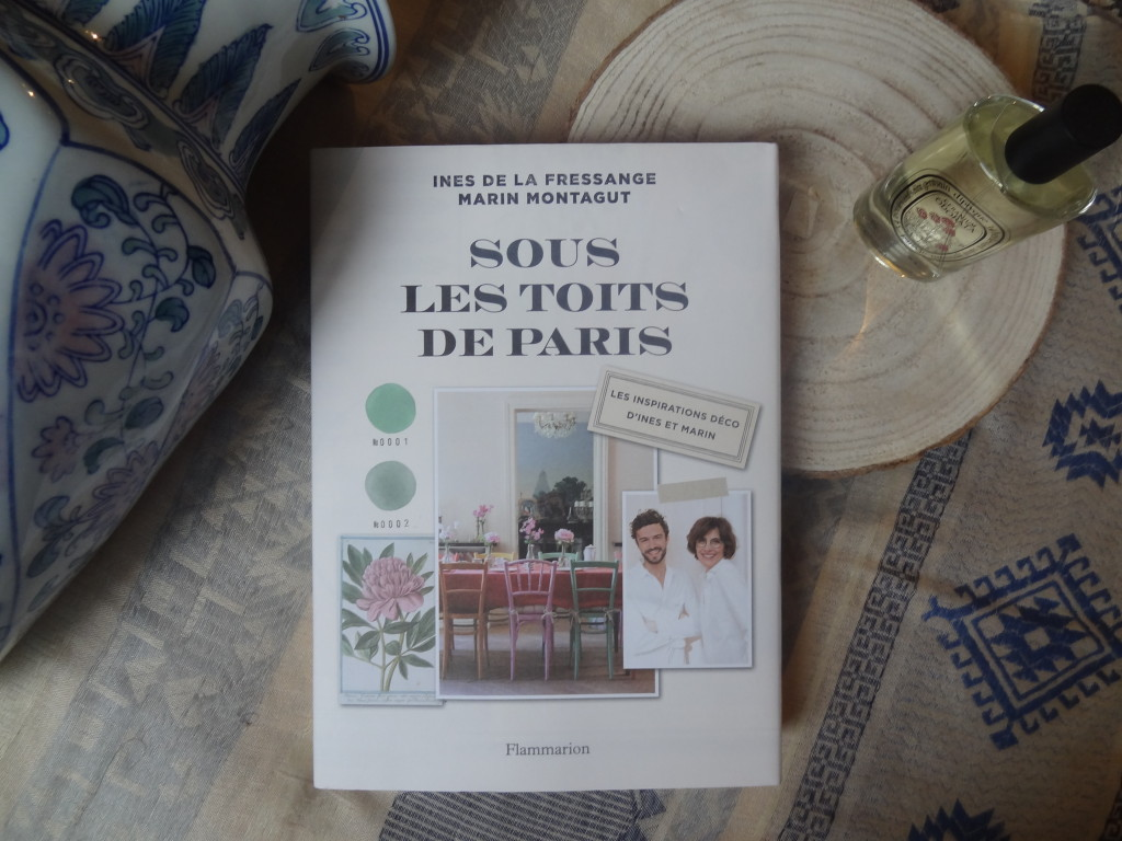 Sous les toits de Paris - Flammarion - Inès de la Fressange et Marin Montagut