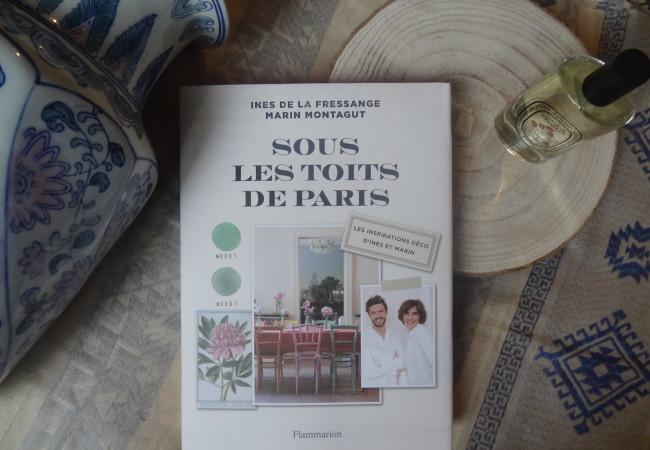 Sous les toits de Paris – Flammarion – Inès de la Fressange et Marin Montagut