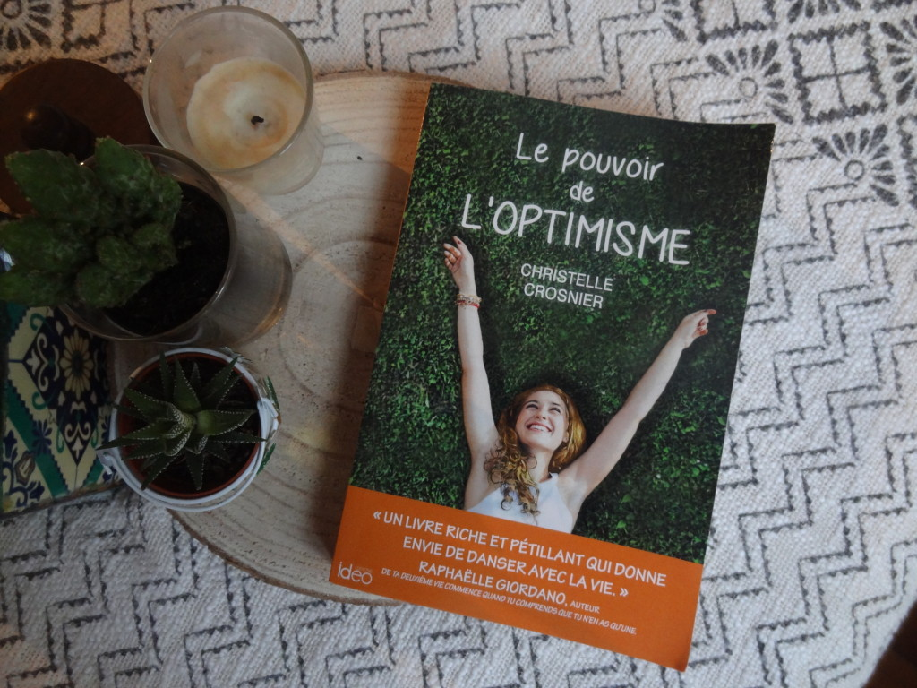 Editions Idéo - Le pouvoir de l'optimisme - Christelle Crosnier