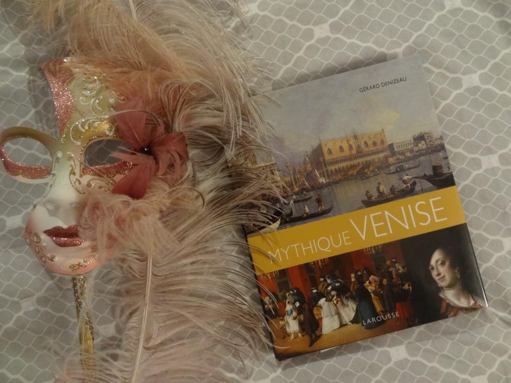 Mythique Venise - éditions Larousse - Gérard Denizeau