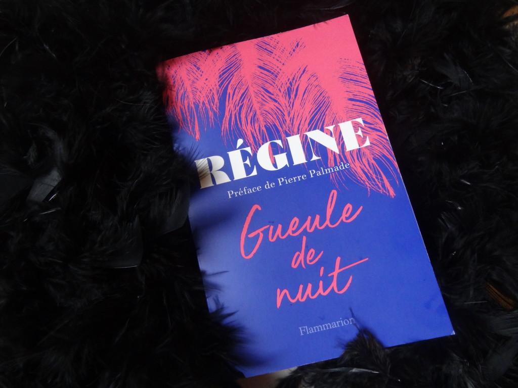 Gueule de Nuit - Régine - éditions Flammarion