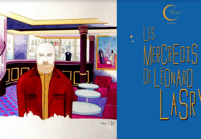 Les mercredis de Léonard Lasry chez Castel – 17 avril