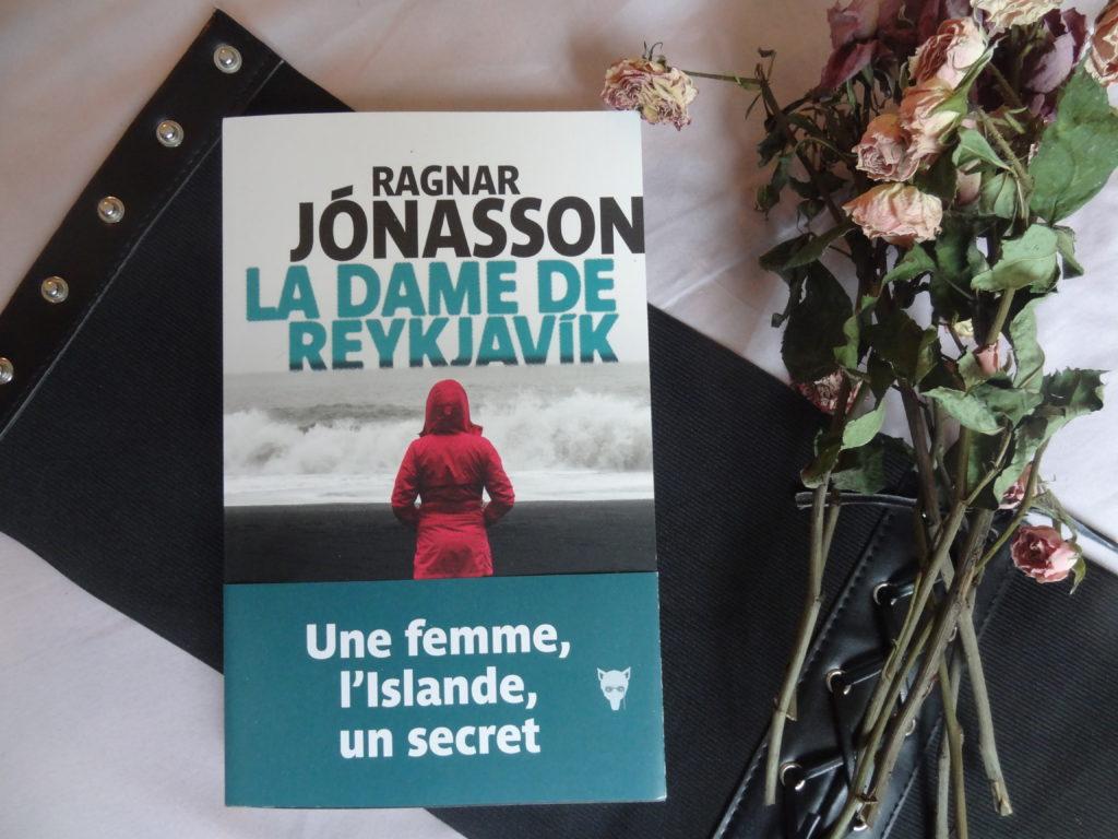 La Dame de Reykjavik - Ragnar Jónasson - éditions La Martinière