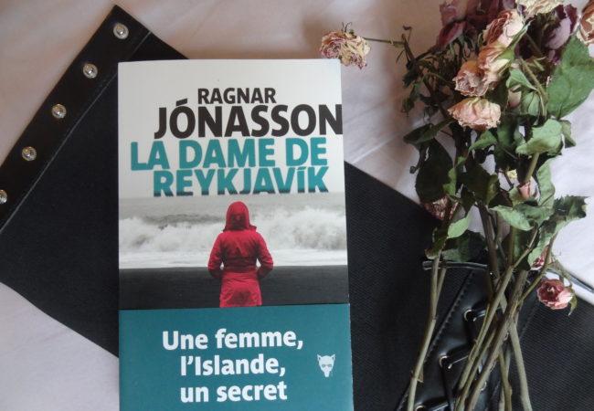 La Dame de Reykjavik – Ragnar Jónasson – éditions La Martinière