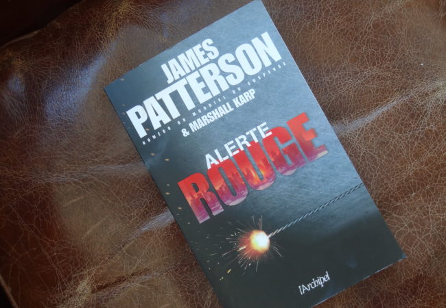 Alerte Rouge – James Patterson – éditions l'Archipel