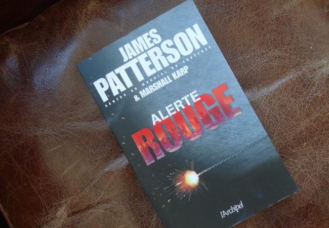 Alerte Rouge – James Patterson – éditions l'Archipel