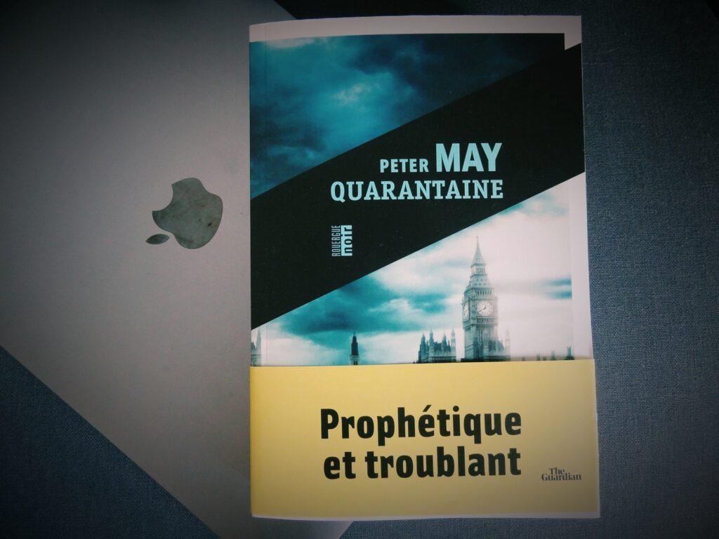 Quarantaine - le livre prémonitoire de Peter May aux éditions Rouergue Noir