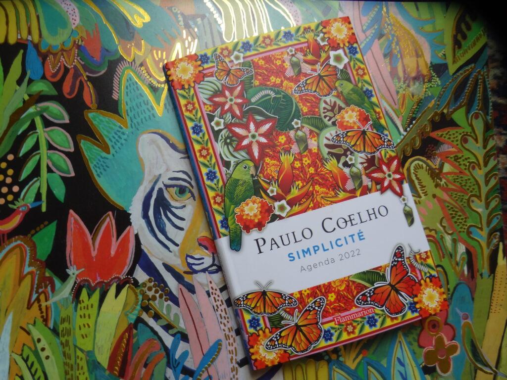 Simplicité - Paulo Coelho - un agenda 2022 riche en citations positives