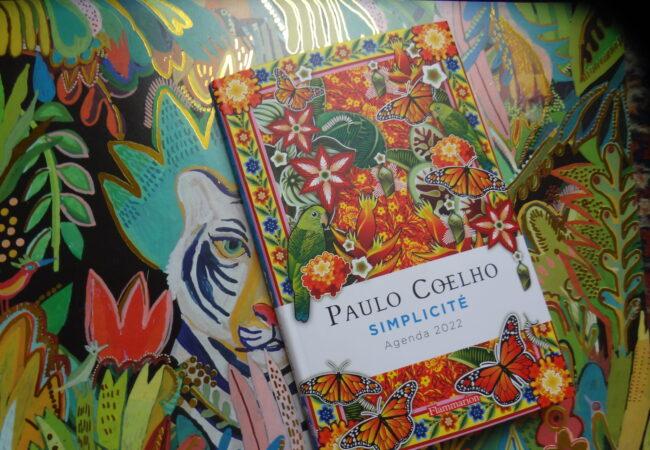 Simplicité – Paulo Coelho – un agenda 2022 riche en citations positives